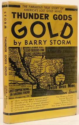 Thunder Gods Gold: The Fabulous True Story of America's Lost Gold Mines, Traditional Epitome of...