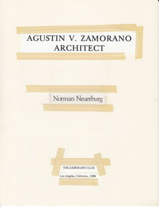 Agustin V. Zamorano, Architect (Printer's Make Ready Copy). Norman Neuerburg