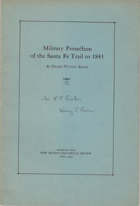 Military Protection of the Santa Fe Trail to 1843 (SIGNED). Henry Putney Beers