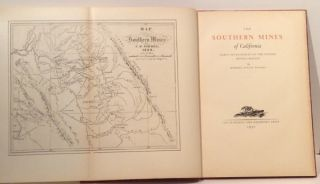 The Southern Mines of California: Early Development of the Sonora Mining Region (SIGNED - 1 of 25 special presentation copies)
