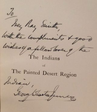 Indians of the Painted Desert Region: Hopis, Navahoes, Wallapais, Havasupais (INSCRIBED)
